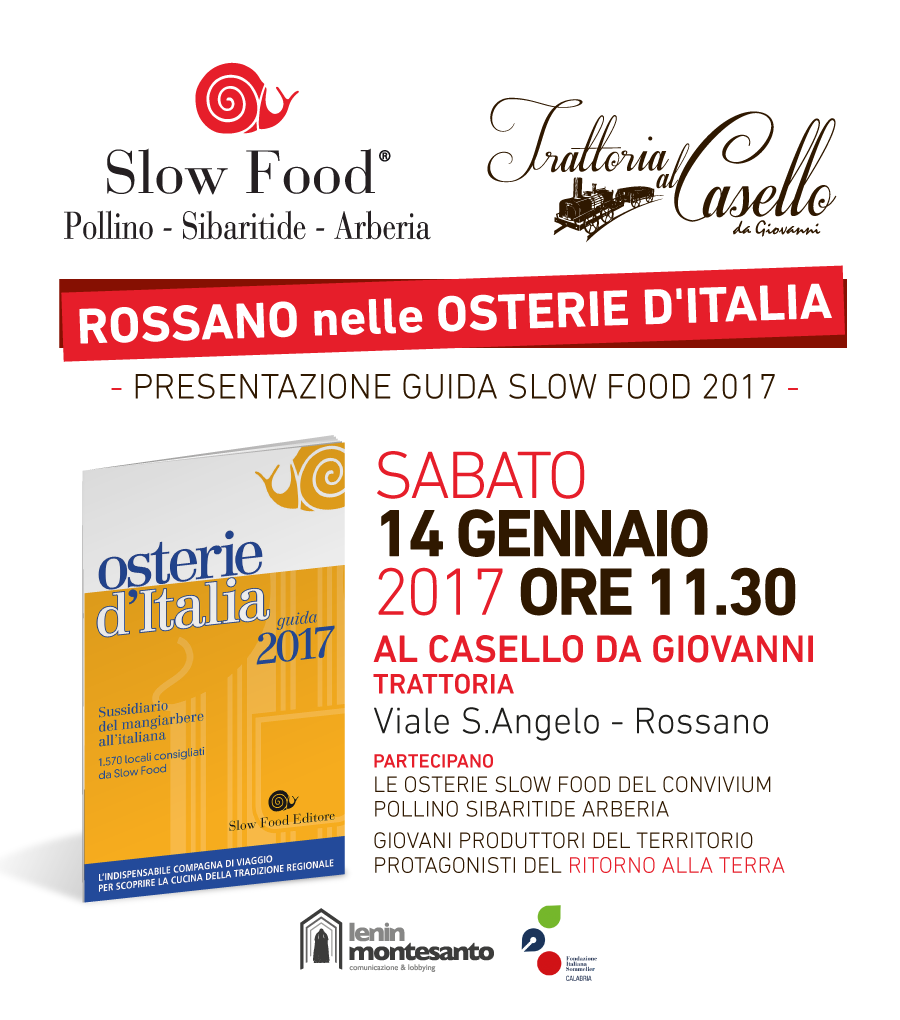 Rossano enters into the slow food guide of italian taverns for Cuisine good food guide 2017