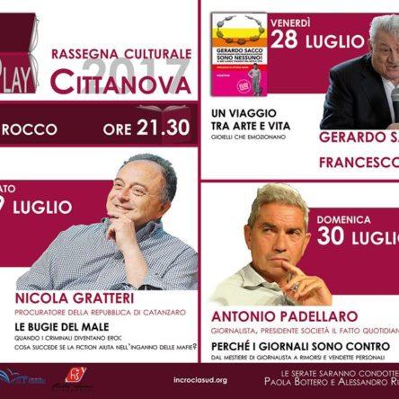 Gerardo Sacco, Nicola Gratteri and Antonio Padellaro in Cittanova: July 28th kicking off the event, BOOKtoPLAY