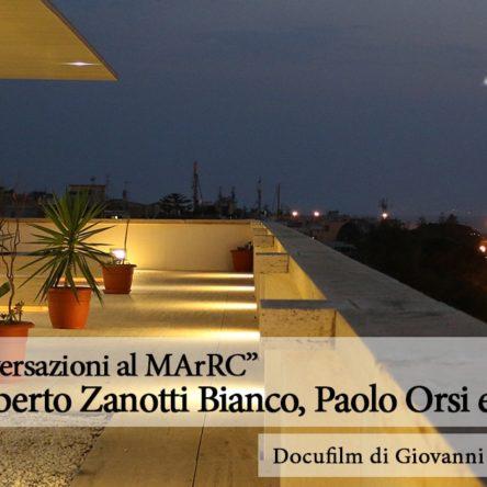 """Conversazione d'autore su """"Zanotti Bianco, Paolo Orsi e la società Magna Grecia"""" al MArRC"""
