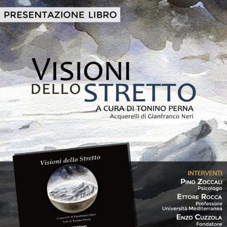 """""""VISIONI DELLO STRETTO"""" AL MArRC"""