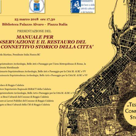 """Sarà presentato a Palazzo Alvaro il """"Manuale per la conservazione e il restauro del tessuto connettivo storico della città"""""""