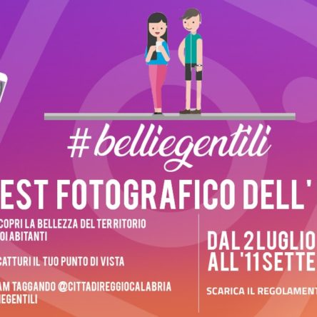 Al via #belliegentili, il  contest fotografico dell'estate reggina