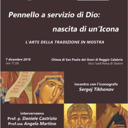 """MOSTRA ICONOGRAFICA """"Pennello a servizio di Dio"""" alla Chiesa di S. Paolo dei Greci a Sbarre (RC)"""