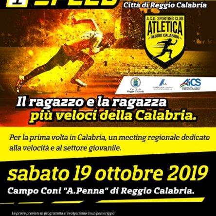 Meeting Speed-Città di Reggio Calabria. La grande Atletica torna sulla pista reggina del Campo Coni A.Penna.